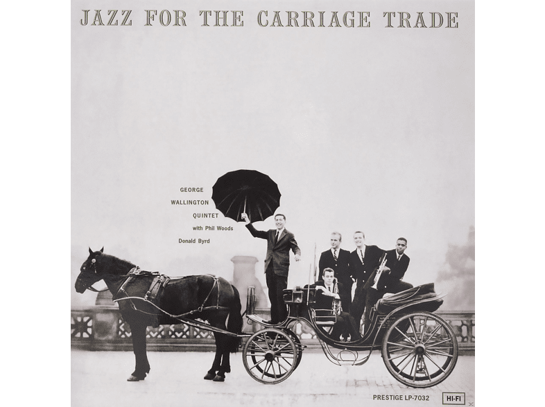 George Wallington Quintet - JAZZ FOR THE CARRIAGE TRADE - 200G [Vinyl]