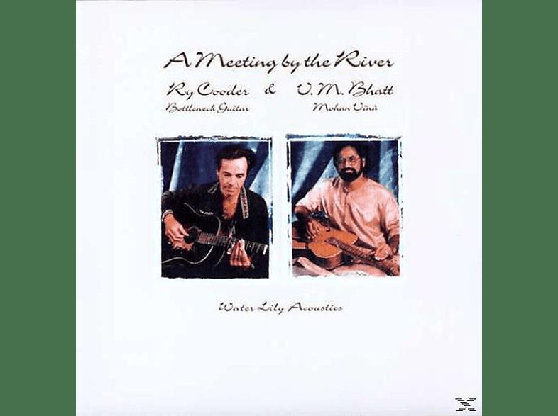 Ry Cooder, Vishwa Mohan Bhatt - A MEETING BY THE RIVER (45RPM) [Vinyl]