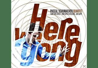 Pascal Schumacher - Here We Gong  - (CD)