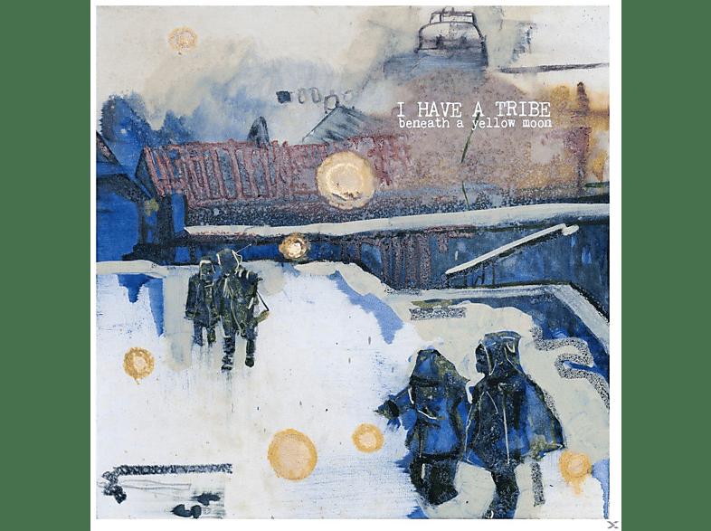 I Have A Tribe - Beneath A Yellow Moon [Vinyl]