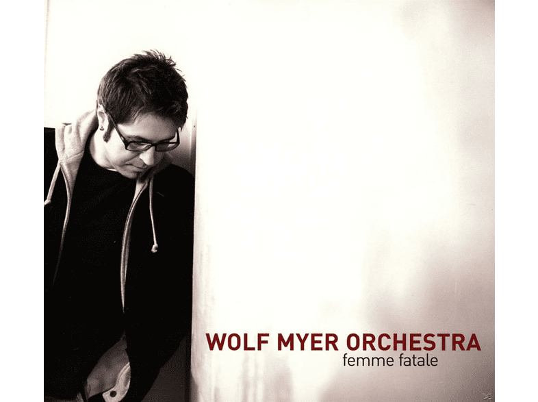 Wolf Orchestra Myer - Femme Fatal [CD]