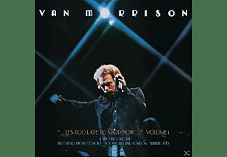 Van Morrison - ..It's Too Late to Stop Now...Vol.1  - (CD)
