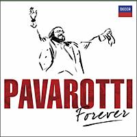Luciano Pavarotti - Pavarotti Forever [CD]