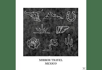Mirror Travel - Mexico EP  - (EP (analog))