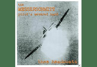 Thee Headcoats - The Messerschmitt Pilot's Severed Hand  - (Vinyl)