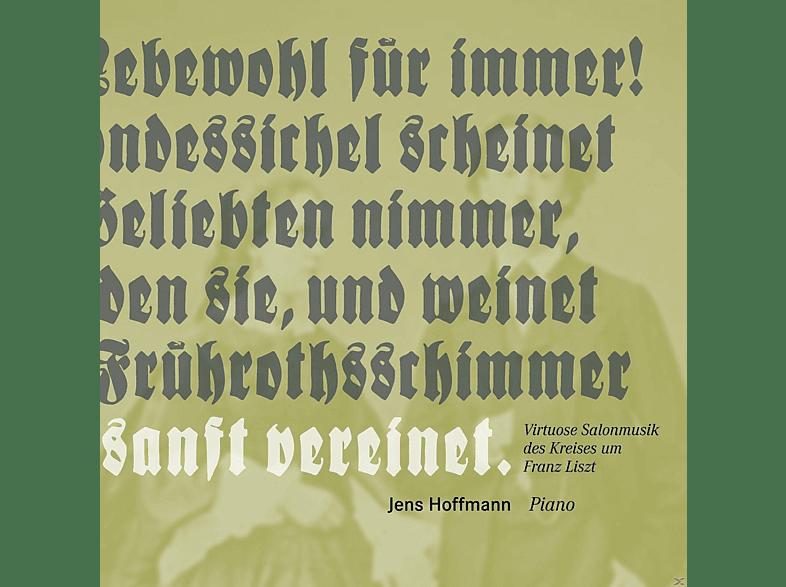 Jens Hoffmann - Virtuose Salonmusik des Kreises um Liszt [CD]