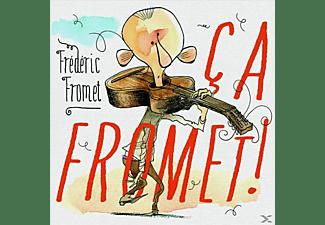 Frederic Fromet - Ca Fromet!  - (CD)