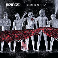 Brings - Silberhochzeit (Best Of) [CD]