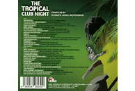 VARIOUS - The Tropical Club Night [CD]