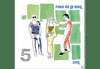Fous De La Mer - Cinq  - (CD)