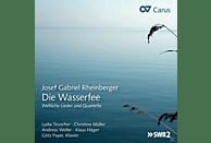 Lydia Teuscher, Christine Müller, Andreas Weller, Klaus Häger, Götz Payer - Die Wasserfee-Weltliche Lieder,Duette & Quartette [CD]