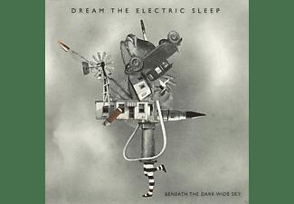 Dream The Electric Sleep - Beneath The Dark Wide Sky (Digipak)  - (CD)