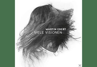 Martin Ebert - Viele Visionen  - (CD)
