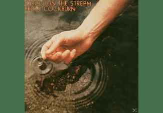 Bruce Cockburn - Circles In The Stream  - (CD)