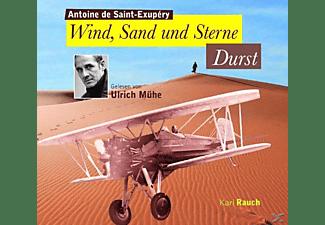Ulrich (de Saint-exuper Muehe, Ulrich Mühe - Wind,Sand und Sterne-Durst  - (CD)