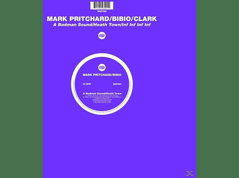 Mark Pritchard, Bibio, Clark - A Badman Sound/Heath Town/Inf Inf Inf Inf [Vinyl]