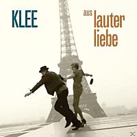 Bernhardt Klee, Klee - AUS LAUTER LIEBE [CD]