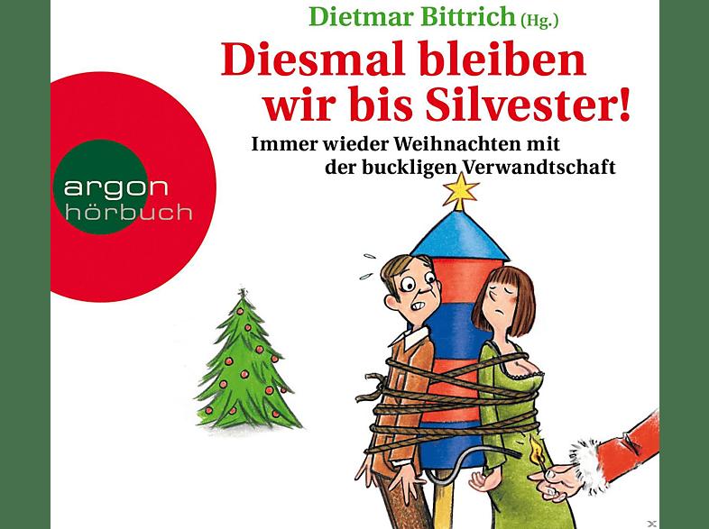 Detlef Bierstedt, Nana Spier, Tessa Mittelstaedt - Diesmal bleiben wir bis Silvester! - (CD)