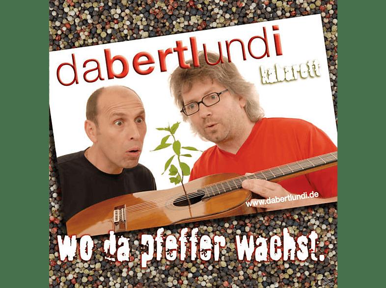 Da Bertl Und I - wo da pfeffer wachst [CD]