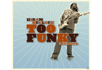 Hiram Bullock - Too Funky 2 Ignore - (CD)