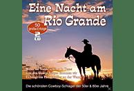 VARIOUS - Eine Nacht Am Rio Grande-50 Cowboy-Schlager [CD]