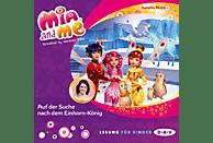 Isabella Mohn - Mia and me – Teil 23: Auf der Suche nach dem Einhorn-König - (CD)