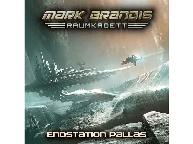 Mark Brandis-raumkadett - 09: Endstation Pallas - (CD)