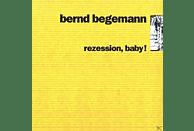 Bernd Begemann - Rezession,Baby [CD]