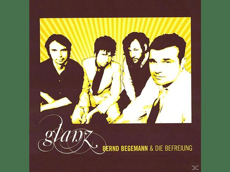 Bernd & Die Befreiung Begemann - Glanz [CD]