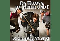 Da Meier Und I Da Huawa - Zeit Is A Matz! [CD]
