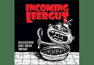 Incoming Leergut - Dagegen Mit Dem Trend  - (CD)