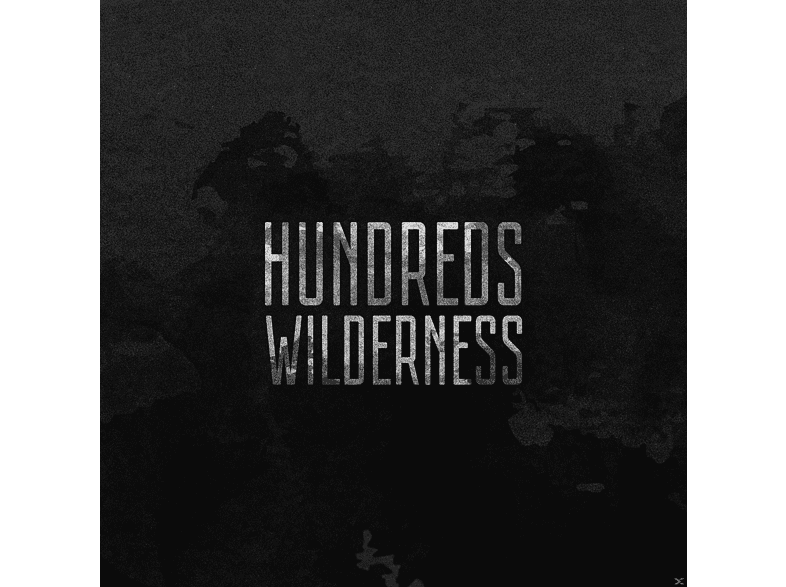 Hundreds - Wilderness (Deluxe) [CD]