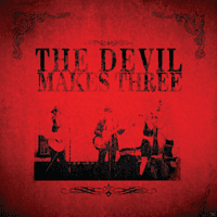 Devil Makes Three - The Devil Makes Three [CD]
