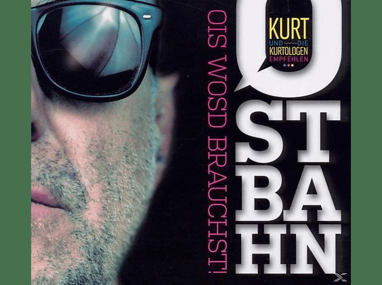 Kurti Ostbahn - Ois Wosd Brauchst! [CD]