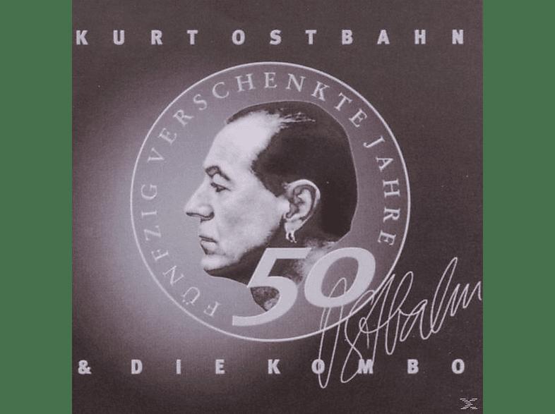 Kurti Ostbahn - 50 Verschenkte Jahre (Remaster) [CD]