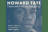 Howard Tate - I Learned It All The Hard Way [Vinyl]