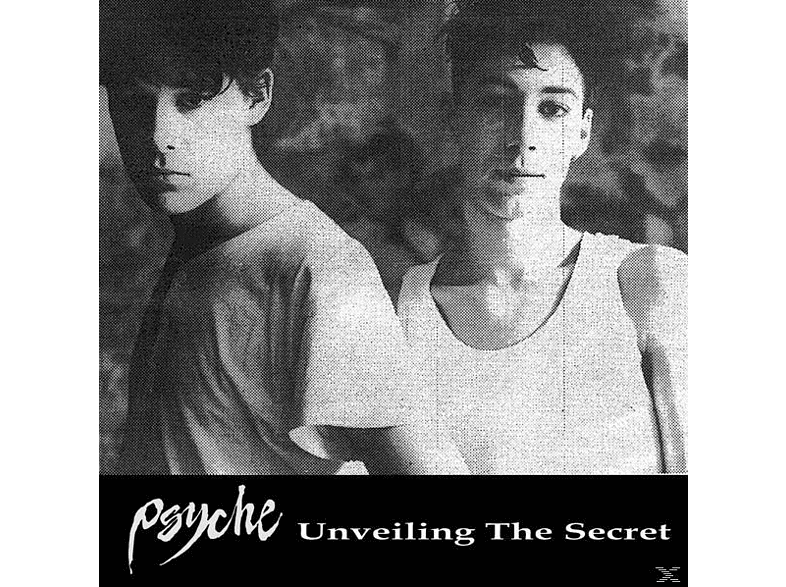 Psyche - Unveiling The Secret [Vinyl]