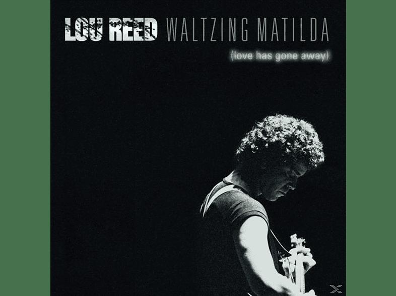 Lou Reed - Waltzing Matilda (Love Has Gone Awa [CD]