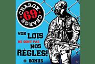 Charge 69 - Vos Lois Ne Sont Pas No Régles+Bonus [CD]