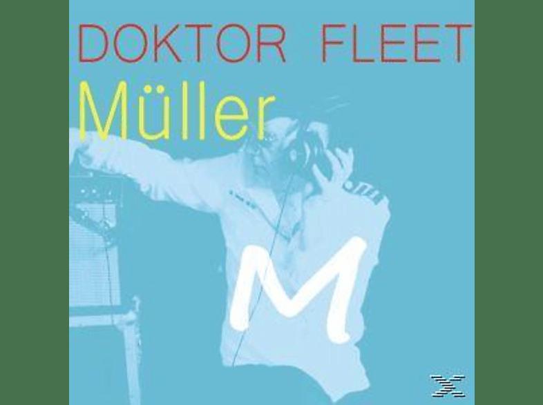 Doktor Fleet - Müller [CD]