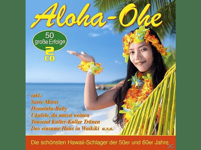 VARIOUS - Aloha-Ohe-Die 50 Schönsten Hawaii-Schlager [CD]