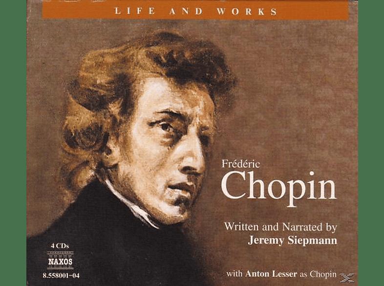 VARIOUS, Siepmann,Jeremy/Lesser,Anton - Life & Works-Frederic Chopin - (CD)