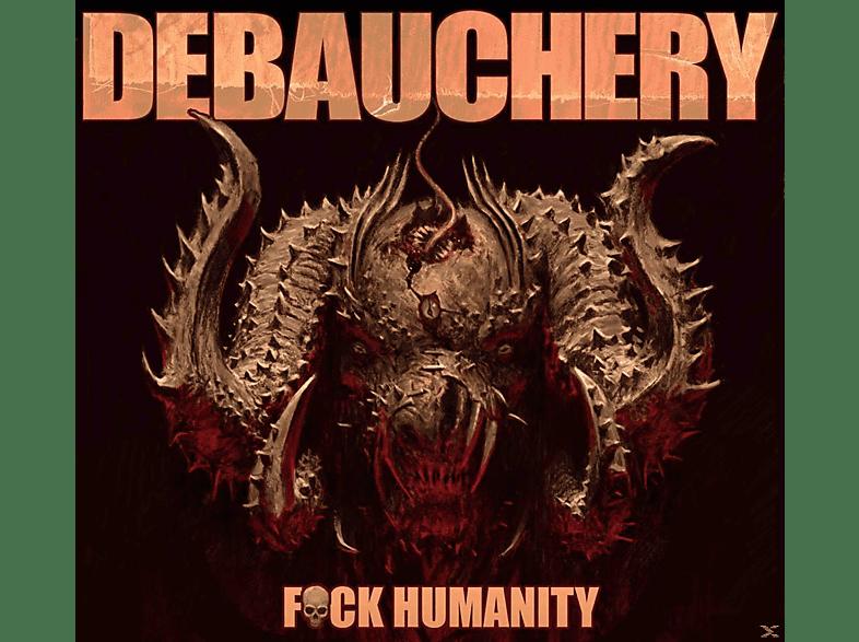 Debauchery - F*ck Humanity (Ltd.Gatefold) [Vinyl]