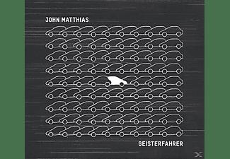 John Matthias - Geisterfahrer  - (Vinyl)