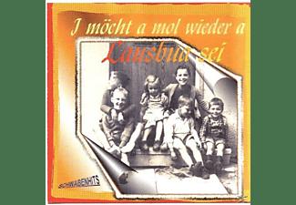 VARIOUS - I Möchte A Mol Wieder A Lausbua Sei  - (CD)