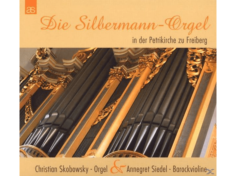 SKOBOWSKY,CHRISTIAN & SIEDEL,ANNEGRET - Die Silbermannorgel in der Petrikirche Freiberg [CD]