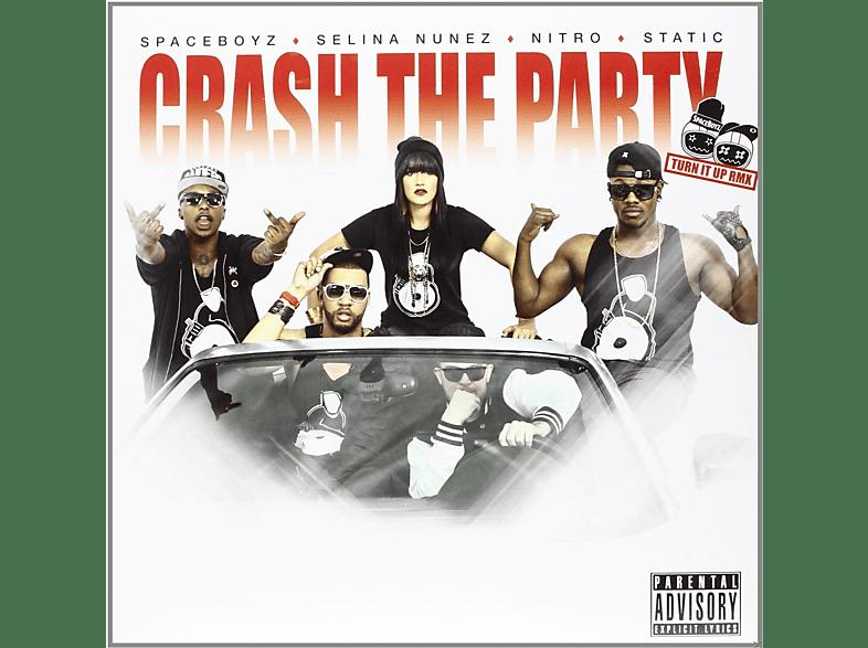 Spaceboyz, Selina Nunez, Nitro, Static - CRASH THE PARTY/TURN IT UP RMX (DOPPEL-A-VINYL 12) [Vinyl]