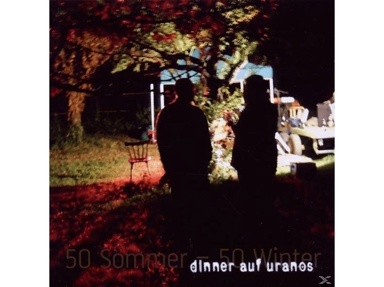 Dinner Auf Uranos - 50 Sommer-50 Winter [CD]