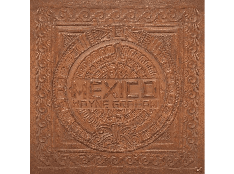 Wayne Graham - Mexico [CD]
