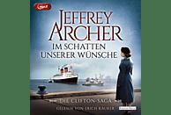 Erich Räuker - Im Schatten unserer Wünsche Die Clifton-Saga 4 - (MP3-CD)